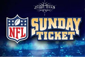Jesse Oaks has your NFL Sunday Ticket | Lots of flat panel televisions with great views all Sunday long here at Jesse Oaks.